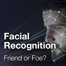 Facial Recognition: Friend or Foe?